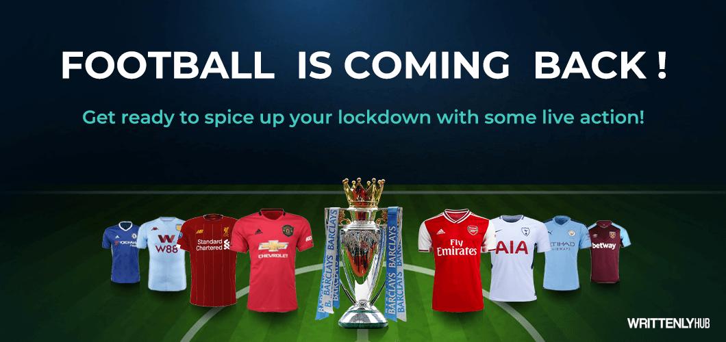 Premier League's Project Restart After 100 Days Sans Football